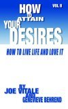 How to Attain Your Desires, Volume 2