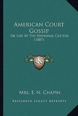 American Court Gossip