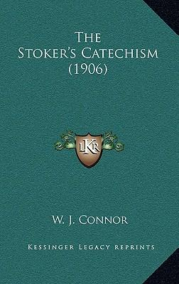 The Stoker's Catechism (1906)
