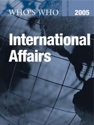 Who's Who in International Affairs 2005