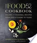 The Food52 Cookbook, Volume 2