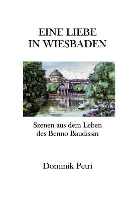 Eine Liebe in Wiesbaden