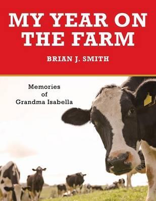My Year on the Farm