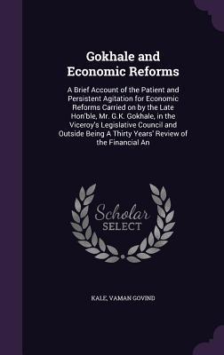 Gokhale and Economic Reforms
