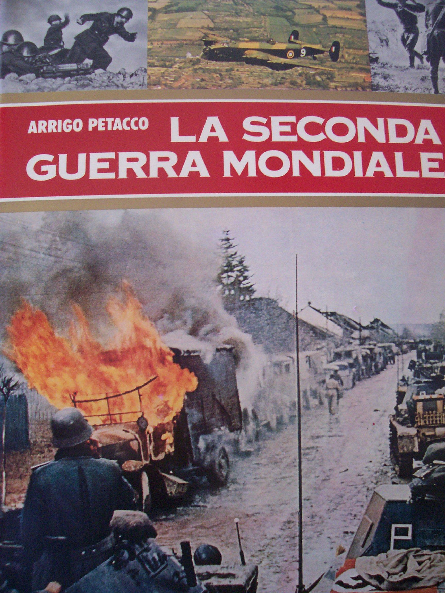 La seconda guerra mo...