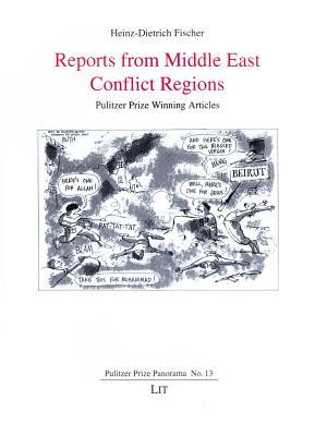 Reports from Middle East Conflict Regions