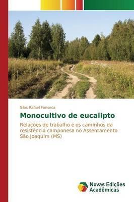 Monocultivo de eucalipto