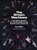 The Dream Machines