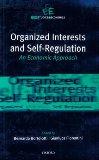 Organized Interests and Self-regulation