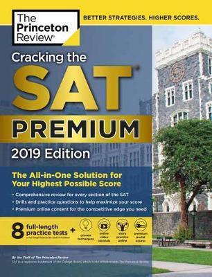 Cracking the SAT Premium with 8 practice test 2019
