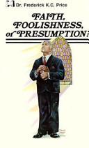 Faith, Foolishness, Or Presumption