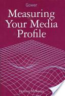 Measuring Your Media Profile