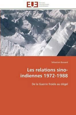 Les Relations Sino-Indiennes 1972-1988