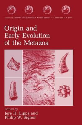 Origin and Early Evolution of the Metazoa