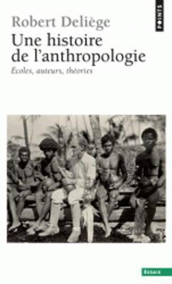 Une histoire de l'anthropologie
