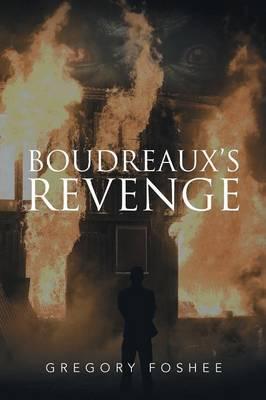 Boudreaux's Revenge