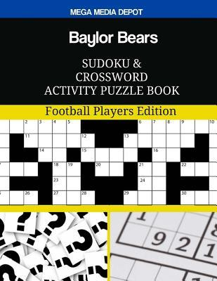 Baylor Bears Sudoku and Crossword Activity Puzzle Book