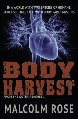 Body Harvest (The Outer Reaches)