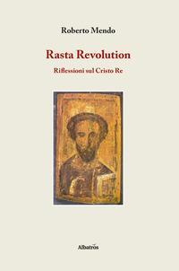 Rasta revolution. Riflessioni sul Cristo Re