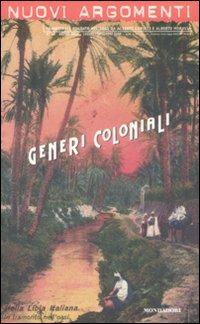 Nuovi argomenti. Vol. 43: Generi coloniali.