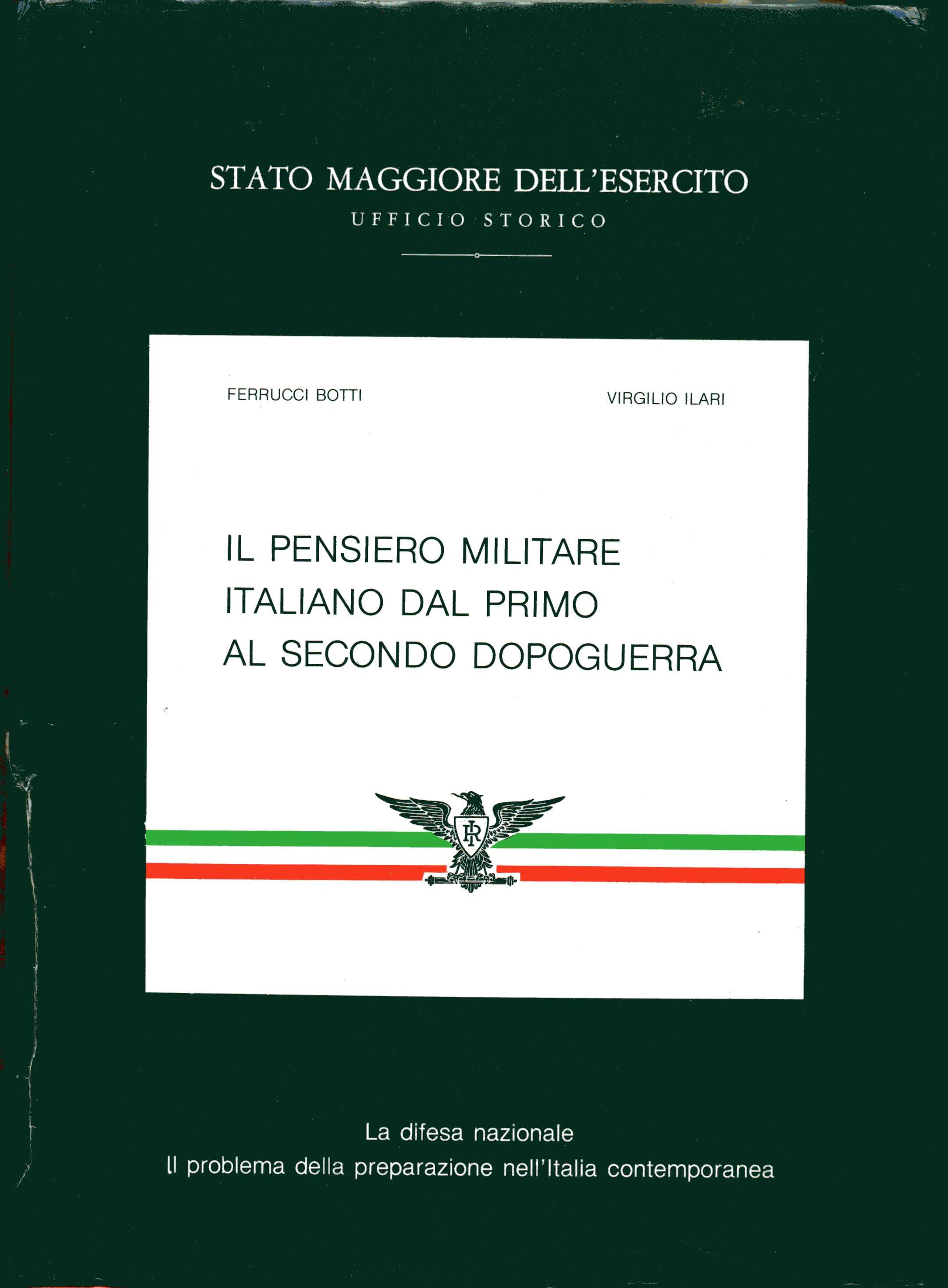 Il pensiero militare italiano dal primo al secondo dopoguerra
