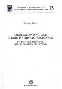 «Ordinamento civile» e diritto privato regionale