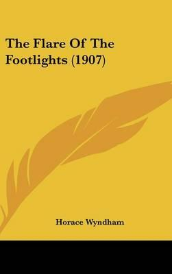 The Flare of the Footlights (1907)