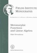 Meromorphic Functions and Linear Algebra