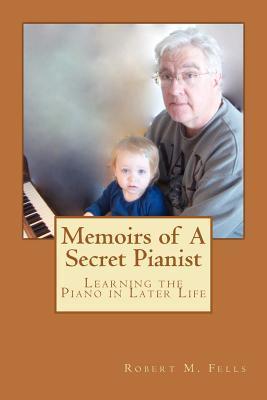 Memoirs of a Secret Pianist