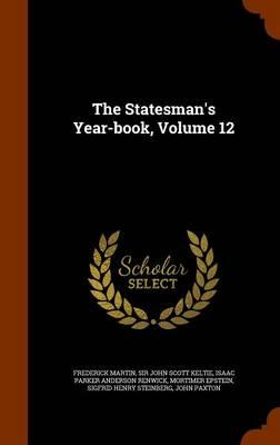 The Statesman's Year-Book, Volume 12