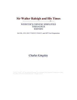 Sir Walter Raleigh and His Times (Webster's Chinese Simplified Thesaurus Edition)