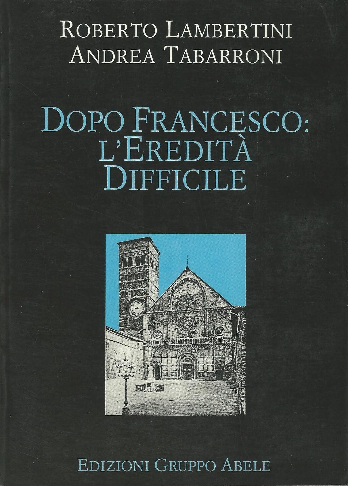 Dopo Francesco: l'eredità difficile