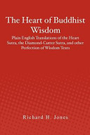 The Heart of Buddhist Wisdom