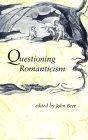 Questioning Romanticism