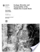 Ecology, Diversity, and Sustainability of the Middle Rio Grande Basin