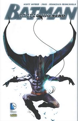 Batman: Specchio nero vol. 1