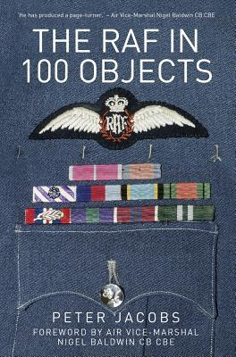 The Raf in 100 Objec...
