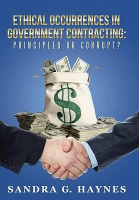 Ethical Occurrences in Government Contracting