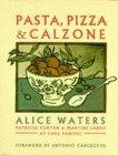 Chez Panisse Pasta, Pizza and Calzone