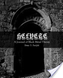 Helvete: A Journal of Black Metal Theory, Issue 1