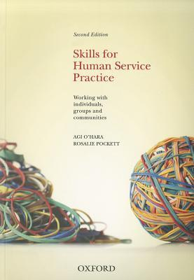 Skills For Human Service Practice
