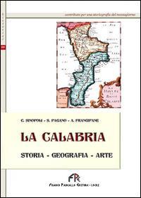 La Calabria (storia, geografia, arte)