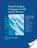 Plunkett's Banking, Mortgages and Credit Industry Almanac 2006 (E-Book)