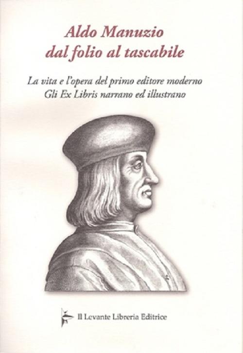 Aldo Manuzio dal folio al tascabile