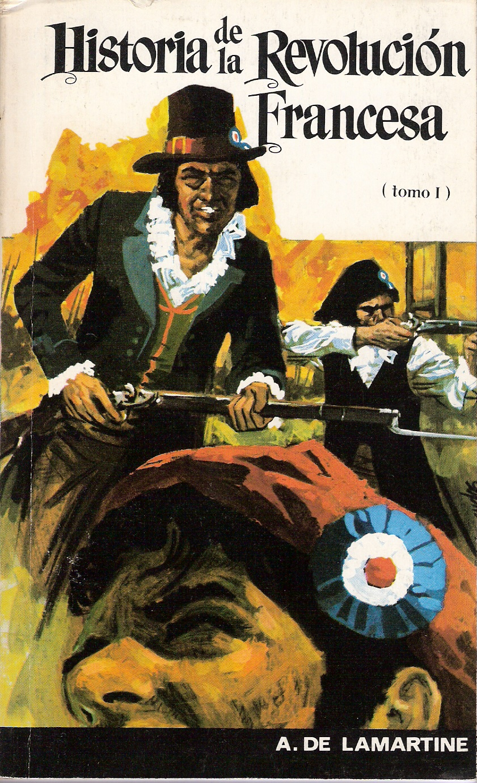 Historia de la Revolución Francesa I