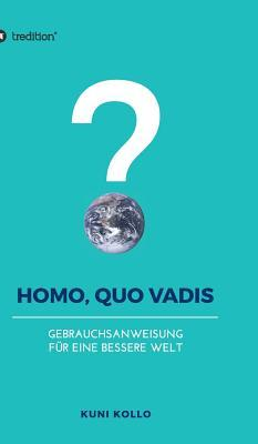 Homo, quo vadis?