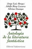 Antologia de la Literatura Fantastica/ Anthology of Fantastic Literature
