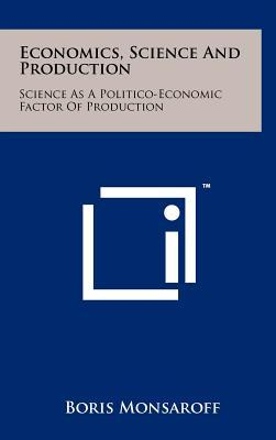Economics, Science and Production