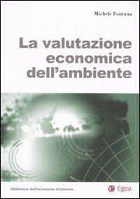 La valutazione economica dell'ambiente