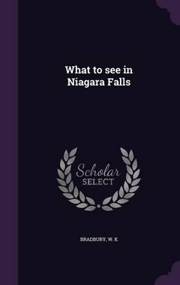 What to See in Niagara Falls